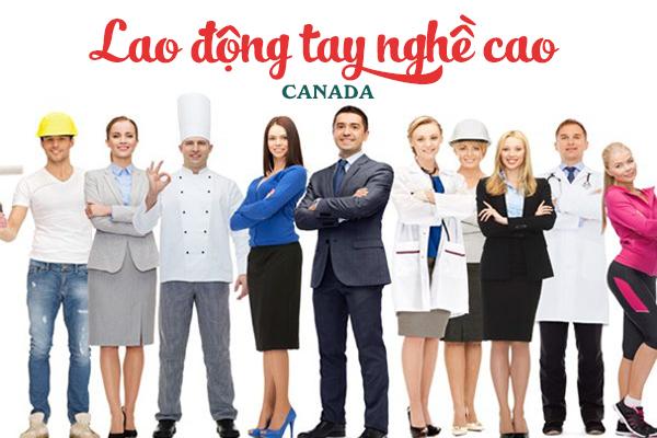 lao động tay nghề cao, lao động tay nghề cao Canada, skilled worker, skilled worker canada, skilled worker là gì, skilled worker canada là gì
