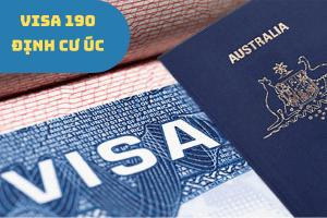 Visa 190 - Định cư Úc diện tay nghề có bảo lãnh