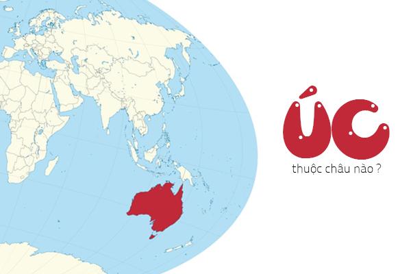 úc thuộc châu nào, nước úc thuộc châu nào, australia thuộc châu nào, australia thuộc châu lục nào, úc là châu gì, úc thuộc châu lục nào, australia thuộc lục địa nào., úc là nước nào, australia châu nào, lục địa australia thuộc châu lục nào, australia nằm ở châu nào, nước úc ở đâu, úc châu gì, nước úc thuộc châu lục nào, úc ở đâu, australia nằm ở châu lục nào, australia ở đâu, châu úc là gì, úc nằm ở đâu, vị trí địa lý nước úc, vị trí địa lý của úc, vị trí nước úc trên bản đồ thế giới, vị trí australia, vị trí nước úc